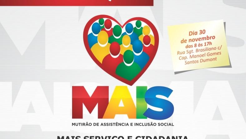 Governo promove Mutirão de Assistência e Inclusão Social no Santos Dumont