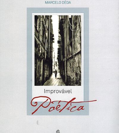 """Conheça o Livro """"Improvável Poética"""""""