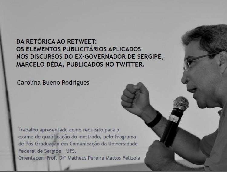 Projeto de Mestrado sobre Marcelo Déda é aprovado com conceito A